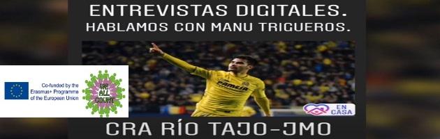 'We All Count': 'Hablamos con…' el alumnado del CRA Río Tajo entrevista al futbolista del Villarreal Manu Trigueros